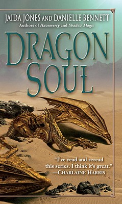 Dragon Soul By Jones, Jaida/ Bennett, Danielle
