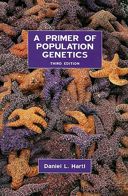 A Primer of Population Genetics By Hartl, Daniel L.